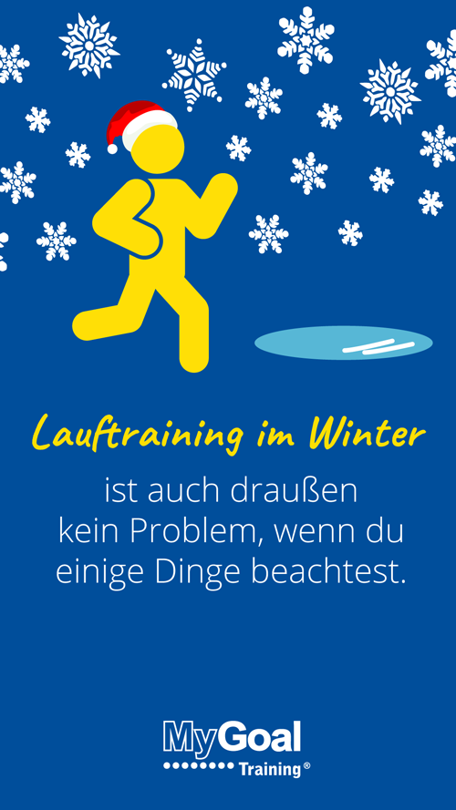17. Türchen: Lauftraining im Winter | MyGoal Training