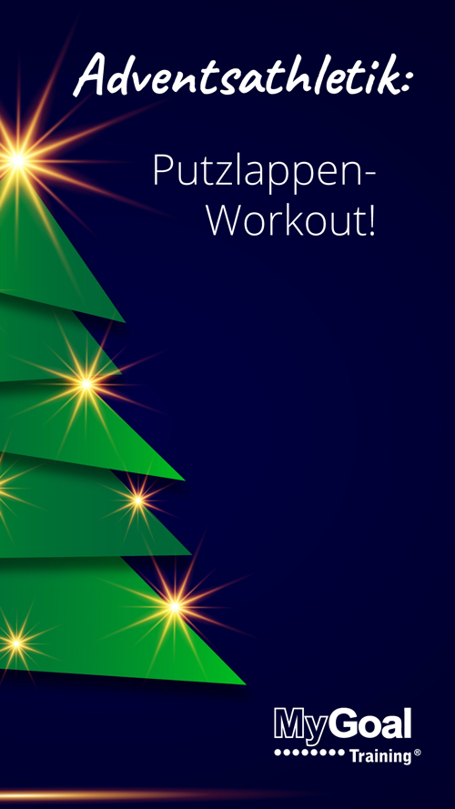 23. Türchen: Adventsathletik Putzlappen-Workout | MyGoal Training